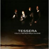 Tessera - You'll Never Walk...