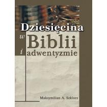 Dziesięcina w Biblii i adwentyzmie