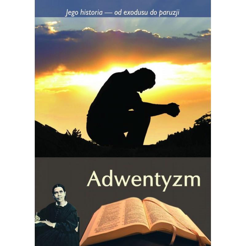 Jego historia - Adwentyzm