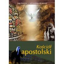 Jego historia - Kościół apostolski