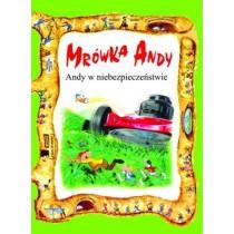Andy w niebezpieczeństwie - Mrówka Andy