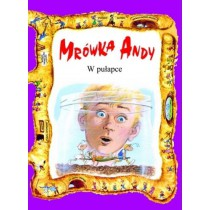 W pułapce - Mrówka Andy
