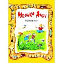 Uciekinierzy - Mrówka Andy