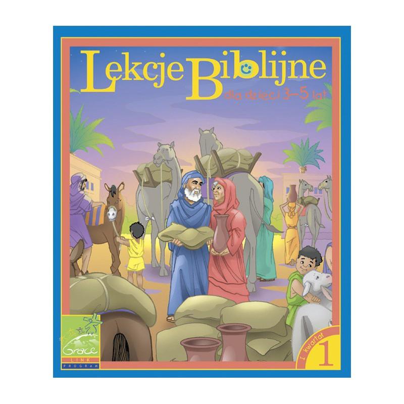 Lekcje Biblijne dla dzieci od 3-5 lat - kwartał 1